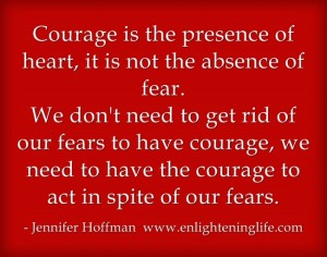 Courage-is-the-presence